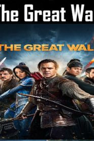 The Great Wall (2016) Online Free Watch Full HD Quality Movie