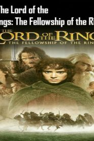 The Lord of the Rings: The Fellowship of the Ring (2001) Online Free Watch Full HD Quality Movie