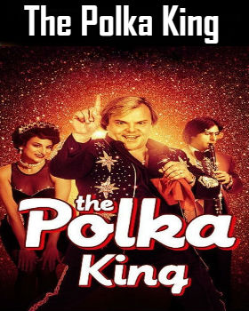The Polka King (2017) Online Free Watch Full HD Quality Movie