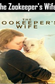 The Zookeeper's Wife (2017) Online Free Watch Full HD Quality Movie