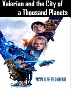 Valerian and the City of a Thousand Planets (2017) Online Free Watch Full HD Quality Movie