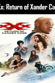 xXx: Return of Xander Cage (2017) Online Free Watch Full HD Quality Movie