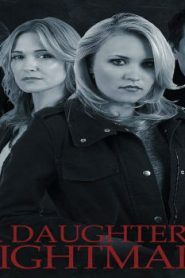 A Daughter's Nightmare (2014) Online Free Watch Full HD Quality Movie