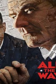 All the Way (2016) Online Free Watch Full HD Quality Movie