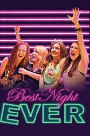 Best Night Ever (2013) Online Free Watch Full HD Quality Movie