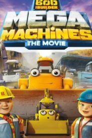 Bob the Builder: Mega Machines (2017) Online Free Watch Full HD Quality Movie
