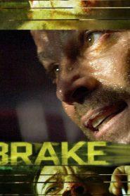 Brake (2012) Online Free Watch Full HD Quality Movie