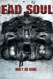 Dead Souls (2012 ) Online Free Watch Full HD Quality Movie