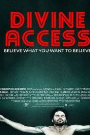 Divine Access (2015) Online Free Watch Full HD Quality Movie