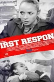 First Response (2012) Online Free Watch Full HD Quality Movie