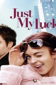 Just My Luck (2006) Online Free Watch Full HD Quality Movie