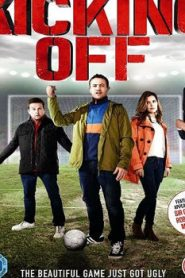 Kicking Off (2015) Online Free Watch Full HD Quality Movie