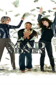 Mad Money (2007) Online Free Watch Full HD Quality Movie
