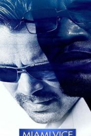 Miami Vice (2006) Online Free Watch Full HD Quality Movie