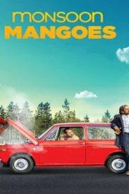 Monsoon Mangoes (2016) Online Free Watch Full HD Quality Movie