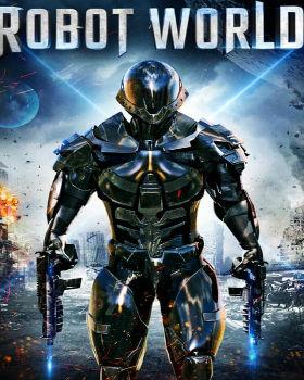 Robot World (2015) Online Free Watch Full HD Quality Movie