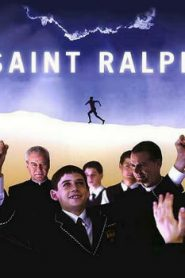 Saint Ralph (2004) Online Free Watch Full HD Quality Movie