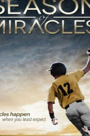 Season of Miracles (2013) Online Free Watch Full HD Quality Movie