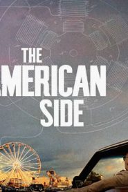 The American Side (2016) Online Free Watch Full HD Quality Movie
