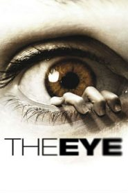 The Eye (2008 ) Online Free Watch Full HD Quality Movie