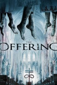 The Offering (2016) Online Free Watch Full HD Quality Movie