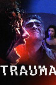 Trauma (2017) Online Free Watch Full HD Quality Movie