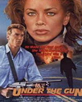 Under the Gun (1998) Online Free Watch Full HD Quality Movie
