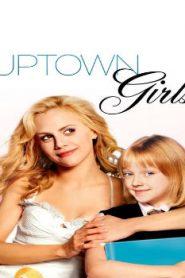Uptown Girls (2003) Online Free Watch Full HD Quality Movie