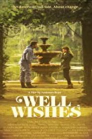 Well Wishes (2015) Online Free Watch Full HD Quality Movie