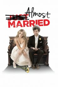Almost Married (2014) Online Free Watch Full HD Quality Movie