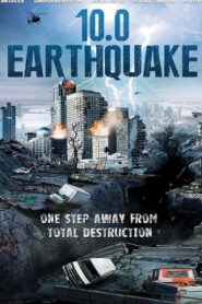 10.0 Earthquake (2014) Online Free Watch Full HD Quality Movie