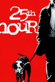 25th Hour (2002) Online Free Watch Full HD Quality Movie
