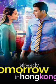 Already Tomorrow in Hong Kong (2015) Online Free Watch Full HD Quality Movie