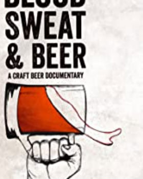 Blood, Sweat, and Beer (2015) Online Free Watch Full HD Quality Movie