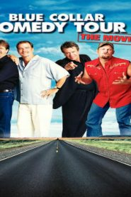 Blue Collar Comedy Tour: The Movie (2003) Online Free Watch Full HD Quality Movie