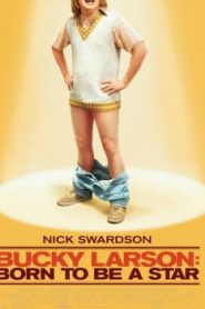 Bucky Larson: Born to Be a Star (2011) Online Free Watch Full HD Quality Movie