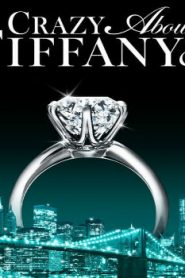 Crazy About Tiffany's (2016) Online Free Watch Full HD Quality Movie