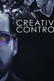 Creative Control (2015) Online Free Watch Full HD Quality Movie