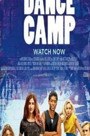 Dance Camp (2016) Online Free Watch Full HD Quality Movie