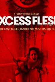 Excess Flesh (2015) Online Free Watch Full HD Quality Movie