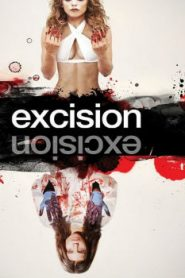Excision (2012) Online Free Watch Full HD Quality Movie