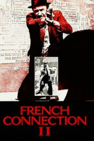 French Connection II (1975) Online Free Watch Full HD Quality Movie