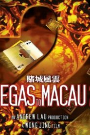 From Vegas to Macau II (2015) Online Free Watch Full HD Quality Movie