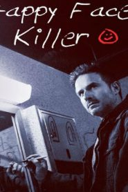 Happy Face Killer (2014) Online Free Watch Full HD Quality Movie