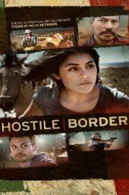 Hostile Border (2015) Online Free Watch Full HD Quality Movie