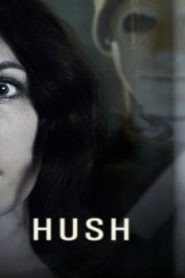 Hush (2016) Online Free Watch Full HD Quality Movie