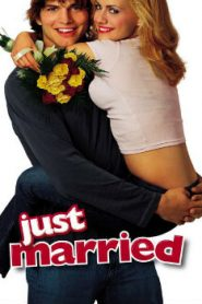 Just Married (2003) Online Free Watch Full HD Quality Movie