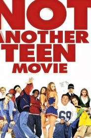Not Another Teen Movie (2001) Online Free Watch Full HD Quality Movie