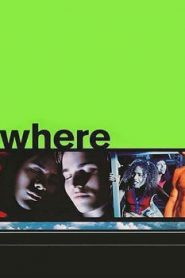 Nowhere (1997) Online Free Watch Full HD Quality Movie