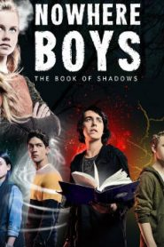 Nowhere Boys: The Book of Shadows (2016) Online Free Watch Full HD Quality Movie
